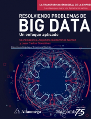 RESOLVIENDO PROBLEMAS DE BIG DATA. UN ENFOQUE APLICADO